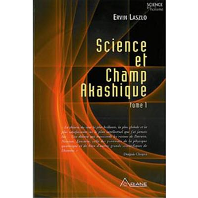 Science et champ akashique - Ervin Laszlo
