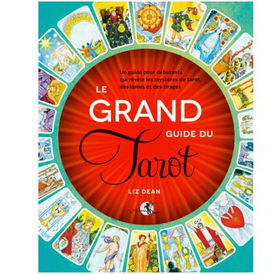 Le Grand Guide Du Tarot - Liz Dean