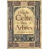 Oracle Celte des Arbres - Liz & Colin Murray