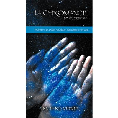 La chiromancie pour débutants - Richard Webster