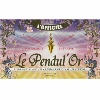 Le Coffret - Le Pendul'Or
