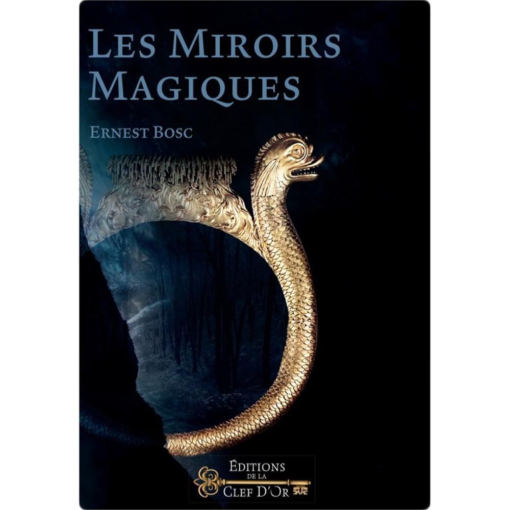 Les miroirs magiques entra nement et rituel for Miroir obsidienne