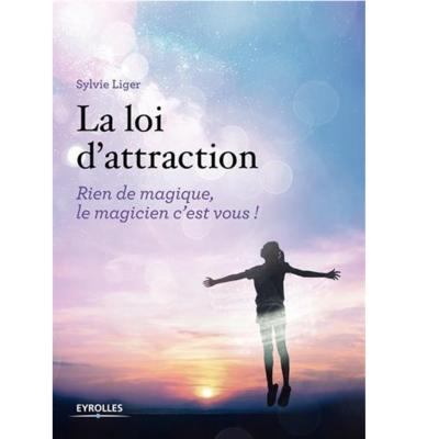 La Loi d'Attraction - Sylvie Liger