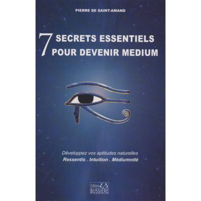 7 Secrets Essentiels pour Devenir Medium - Pierre de Saint-Amand