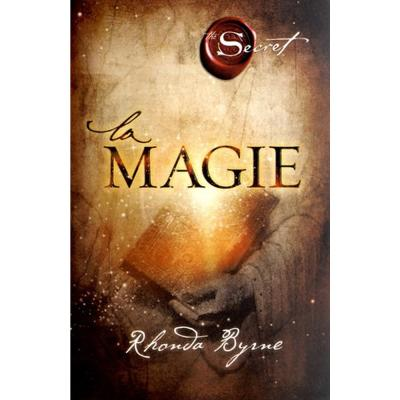 La Magie - The secret - Rhonda Byrne