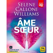 Ame Soeur - Sélène Calloni Williams